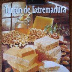 Carteles de Turismo: CARTEL TURRÓN DE EXTREMADURA - ALIMENTOS DE EXTREMADURA. Lote 57994846