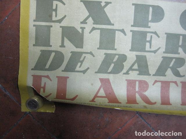 Carteles de Turismo: EXPOSICION INTERNACIONAL DE BARCELONA 1929-EL ARTE EN ESPAÑA - MED- 100X70 CM APROX. - Foto 5 - 62378508