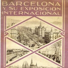 Carteles de Turismo: PROGRAMA EXPOSICIÓN INTERNACIONAL DE BARCELONA 1929 NUMEROSAS FOTOGRAFÍAS DE BARCELONA Y. Lote 62703368