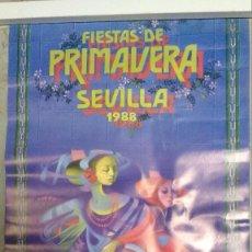Carteles de Turismo: SEVILLA 1988 FIESTAS DE PRIMAVERA. Lote 73195039