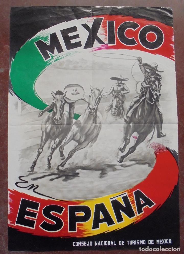 CARTEL. MEXICO EN ESPAÑA. CONSEJO NACIONAL DE TURISMO DE MEXICO. 77 X 53,5 CM (Coleccionismo - Carteles Gran Formato - Carteles Turismo)