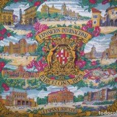 Carteles de Turismo: PAÑUELO DE TELA DE LA EXPOSICIÓN INTERNACIONAL DE BARCELONA 1929 - LA ESPAÑA INDUSTRIAL. Lote 84306624