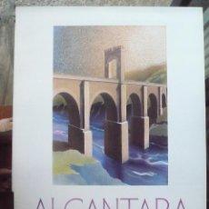 Carteles de Turismo: CARTEL ALCANTARA. Lote 90751925