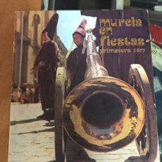 Carteles de Turismo: PROGRAMA FIESTAS DE PRIMAVERA MURCIA 1977. Lote 95218111