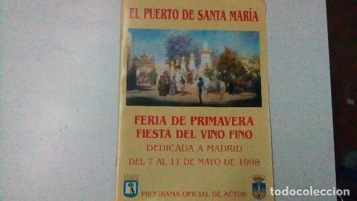 DÍPTICO DE LA FERIA DEL PUERTO DE SANTA MARÍA DEL AÑO 1998, DEDICADA A MADRID (Coleccionismo - Carteles Gran Formato - Carteles Turismo)