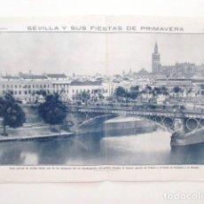 Carteles de Turismo: SEVILLA Y SUS FIESTAS DE PRIMAVERA, AÑOS 1911, PROCEDENTE DE UNA PUBLICACIÓN DE HACE MÁS DE 100 AÑOS. Lote 99821731