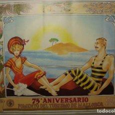 Carteles de Turismo: CARTEL DEL 75 ANIVERSARIO DEL FOMENTO DEL TURISMO DE MALLORCA. 1905-1980.. Lote 106953731