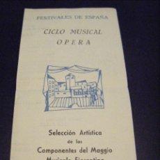 Carteles de Turismo: JML FESTIVALES DE ESPAÑA CICLO MUSICAL OPERA SELECCION MAGGIO MUSICALE FIORENTINO CADIZ 1960 . Lote 113683319