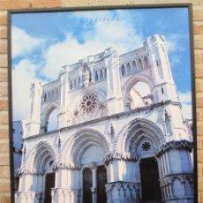 Carteles de Turismo: CARTEL GRANDE PLASTIFICADO Y ENMARCADO. CATEDRAL DE CUENCA. 70 X 100 CMS.. Lote 116639759