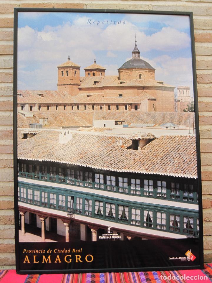 CARTEL GRANDE PLASTIFICADO Y ENMARCADO. ALMAGRO - PROVINCIA DE CIUDAD REAL. 70 X 100 CMS. (Coleccionismo - Carteles Gran Formato - Carteles Turismo)