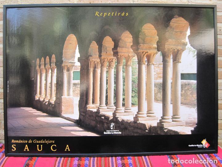 CARTEL GRANDE PLASTIFICADO Y ENMARCADO. SAUCA . ROMANICO DE GUADALAJARA. 70 X 100 CMS. (Coleccionismo - Carteles Gran Formato - Carteles Turismo)