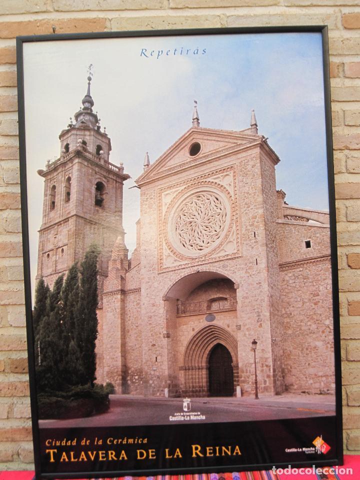 CARTEL GRANDE PLASTIFICADO Y ENMARCADO. 70 X 100 CMS. TALAVERA ( TOLEDO ) CIUDAD DE LA CERAMICA. (Coleccionismo - Carteles Gran Formato - Carteles Turismo)