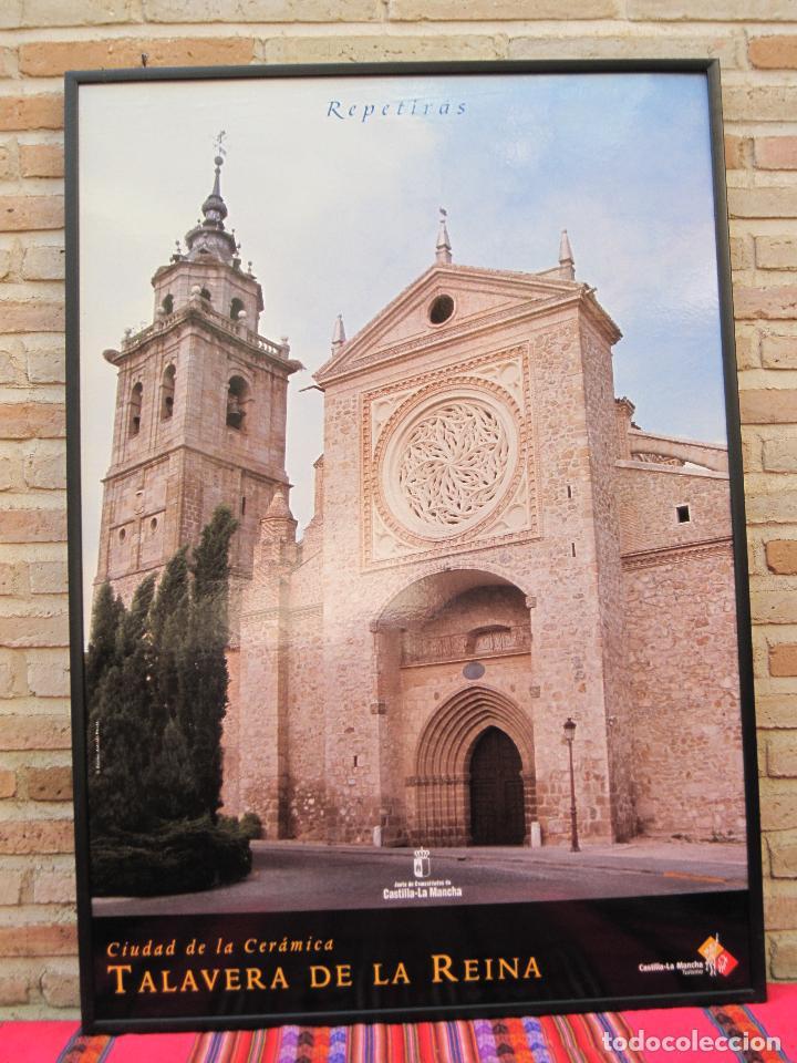 Carteles de Turismo: CARTEL GRANDE PLASTIFICADO Y ENMARCADO. 70 X 100 CMS. TALAVERA ( TOLEDO ) CIUDAD DE LA CERAMICA. - Foto 2 - 116646015