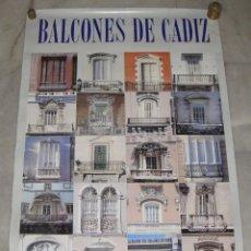 Carteles de Turismo: CARTEL DE BALCONES DE CADIZ. (95 CM X 64 CM). Lote 120396303