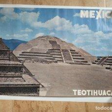 Carteles de Turismo: ANTIGUO CARTEL POSTER MEXICO TEOTIHUACAN CONSEJO NACIONAL DE TURISMO - LEO. Lote 130650158