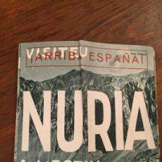 Carteles de Turismo: ANTIGUO PROSPECTO TURISTICO VISITAD NURIA EN INVIERNO VISITEU NURIA A L'ESTIU AÑOS 60. Lote 132172774