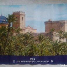 Carteles de Turismo: POSTER LÁMINA ELCHE ELX EL PALMERAL PATRIMONIO DE LA HUMANIDAD TURISMO ALICANTE / 60 X 40 CM. Lote 133012091