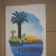 Carteles de Turismo: CARTEL ORIGINAL ISLAS CANARIAS DIRECCIÓN GENERAL DE TURISMO ILUSTRADOR LAU. Lote 136731398