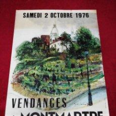 Carteles de Turismo: ANTIGUO CARTEL VENDANCES À MONTMARTRE 1976. Lote 139934502