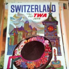 Carteles de Turismo: SWITZERLAND FLY TWA JETS (DAVID KLEIN). Lote 150085874