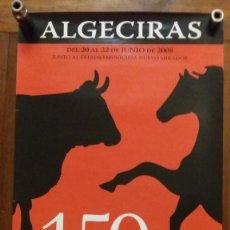 Carteles de Turismo: ALGECIRAS 2008, 159 CONCURSO DE GANADO VACUNO DE RAZA RETINTA. Lote 150614614