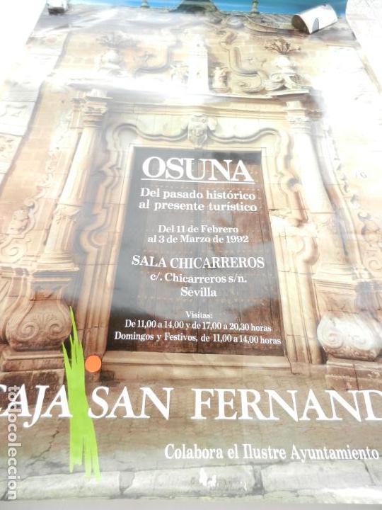 CARTEL DE OSUNA - DEL PASADO HISTÓRICO AL PRESENTE TURÍSTICO - 1992 - MEDIDAS 99X68 CM. (Coleccionismo - Carteles Gran Formato - Carteles Turismo)