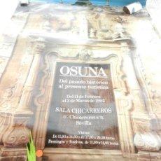 Carteles de Turismo: CARTEL DE OSUNA - DEL PASADO HISTÓRICO AL PRESENTE TURÍSTICO - 1992 - MEDIDAS 99X68 CM. . Lote 160743622