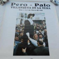 Carteles de Turismo: CARTEL PERO- PALO - VILLANUEVA DE LA VERA (CÁCERES) - 1992 - MEDIDAS 70X50 CM.. Lote 160847486