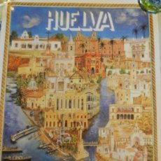 Carteles de Turismo: CARTEL DE HUELVA TURISMO - EDITADO POR UNICAJA - MEDIDAS 46X33 CM. . Lote 164961042