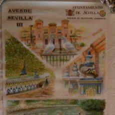 Carteles de Turismo: CARTEL AVES DE SEVILLA III - AYUNTAMIENTO DE SEVILLA 2004. MEDIDAS 70X50 CM.. Lote 165236302