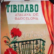 Carteles de Turismo: BONITO CARTEL TURISMO TIBIDABO, ATALAYA DE BARCELONA , PINTURA ORIGINAL , PINTADO A MANO . Lote 166138274