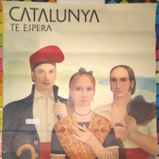 Carteles de Turismo: CARTEL CATALUNYA TE ESPERA,PINTOR ENRIQ HUGUET-CARTEL VARIANTE-CATALUNYA-BARCELONA-POSTER.. Lote 170854375