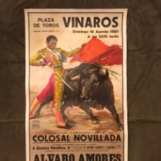 Carteles de Turismo: TAUROMAQUIA. CARTEL PLAZA DE TOROS DE VINAROZ. COLOSAL NOVILLADA. (A.1985). Lote 175043564