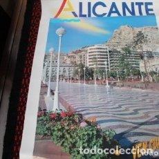 Carteles de Turismo: ALICANTE PASEO DE LA COSTA BLANCA VE CUANDO QUIERAS. Lote 177565675