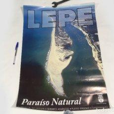 Carteles de Turismo: CARTEL PUBLICITARIO DE TURÍMO DE LEPE - PARAISO NATURAL - 46 X 69 CMS. Lote 177827623