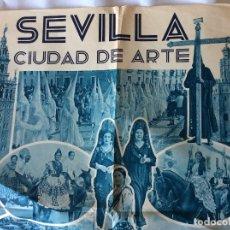 Carteles de Turismo: ANTIGUO CARTEL DE SEVILLA-CIUDAD ARTE SUS FIESTAS Y COSTUMBRES 1935 - 100X70CM. Lote 177889195