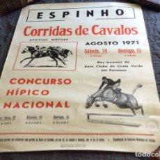 Carteles de Turismo: ESPINHO, CARRERA DE CABALLOS, AGOSTO 1971. CONCURSO HÍPICO NACIONAL.. Lote 178590842