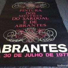 Carteles de Turismo: PINTURA DOS MESTRES DO SARDOAL E DE ABRANTES. ANO 1971. DIMENS. 88,0 X 60,0 CM. Lote 178594848