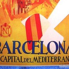 Carteles de Turismo: CARTEL POSTER RETRO. BARCELONA, LA CAPITAL DEL MEDITERRANEO, CATALUÑA - P. T. REPUBLICA ESPAÑOLA. Lote 183896686