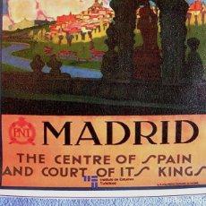Carteles de Turismo: CARTEL POSTER RETRO - MADRID - VISITE ESPAÑA - PATRONATO NACIONAL DE TURISMO REPUBLICA ESPAÑOLA. Lote 187517787