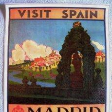 Carteles de Turismo: CARTEL POSTER RETRO - MADRID - VISITE ESPAÑA - PATRONATO NACIONAL DE TURISMO REPUBLICA ESPAÑOLA. Lote 191071657