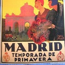 Carteles de Turismo: CARTEL POSTER RETRO - MADRID- TEMPORADA DE PRIMAVERA - PATRONATO NACIONAL TURISMO REPUBLICA ESPAÑOLA. Lote 191111057