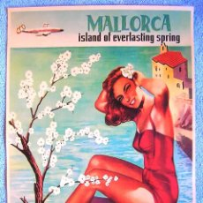 Carteles de Turismo: CARTEL POSTER RETRO VINTAGE DE IBERIA - MALLORCA - ISLA DE LA ETERNA PRIMAVERA .. Lote 192188125