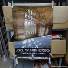 Carteles de Turismo: CARTEL DE JEREZ CONJUNTO HISTORICO CLAUSTRO DE SANTO DOMINGO. Lote 194244067