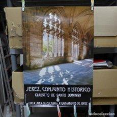 Carteles de Turismo: CARTEL DE JEREZ CONJUNTO HISTORICO CLAUSTRO DE SANTO DOMINGO. Lote 194250501