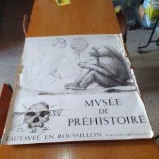 Carteles de Turismo: MUSÉE DE PRÉHISTOIRE, TAUTAVEL EN ROUSSILLON, 22 / 7 / 71, 86 CM X 74, VER FOTOS.. Lote 200013813