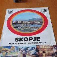 Carteles de Turismo: SKOPJE, MAKEDONIJA, JUGOSLAVIJA, 1972, 68 CM X 48 CM.. Lote 200015031
