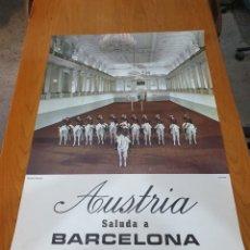 Carteles de Turismo: AUSTRIA, SALUDA A BARCELONA, 84 CM X 59 CM, AÑOS 70. Lote 200060198