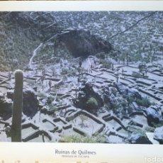 Carteles de Turismo: RUINAS DE QUILMES.PROVINCIA DE TUCUMAN.ARGENTINA. Lote 205315382