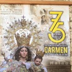 Carteles de Turismo: CARTEL.75 AÑOS CARMEN CORONADA.1938-2013. VIRGEN DEL CARMEN.MALAGA. Lote 205318675